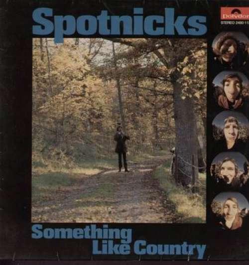 Bild Spotnicks* - Something Like Country (LP, Album) Schallplatten Ankauf
