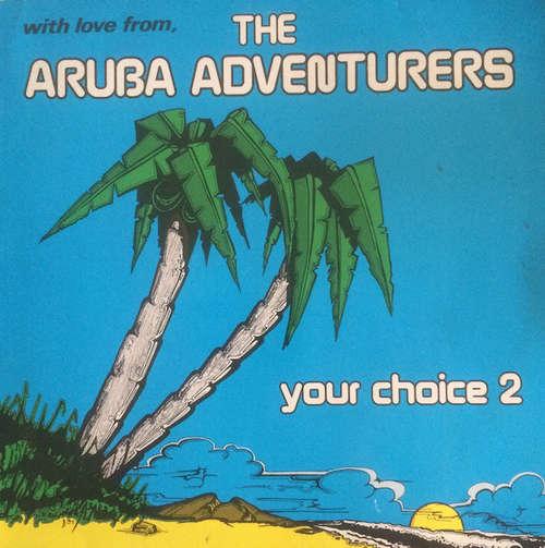 Cover The Aruba Adventurers* - Your Choice 2 (LP, Album) Schallplatten Ankauf