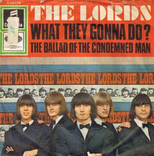 Bild The Lords - What They Gonna Do? (7, Single) Schallplatten Ankauf