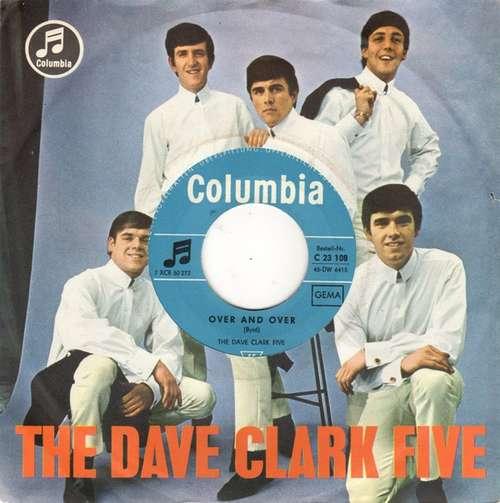 Bild The Dave Clark Five - Over And Over (7, Single) Schallplatten Ankauf