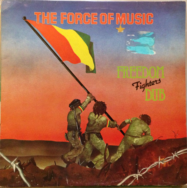 Cover The Force Of Music* - Freedom Fighters Dub (LP) Schallplatten Ankauf