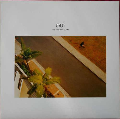 Bild The Sea And Cake - Oui (LP, Album) Schallplatten Ankauf
