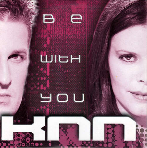 Bild KNN (2) - Be With You (CD, Single) Schallplatten Ankauf