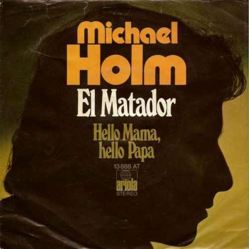 Bild Michael Holm - El Matador (7, Single) Schallplatten Ankauf