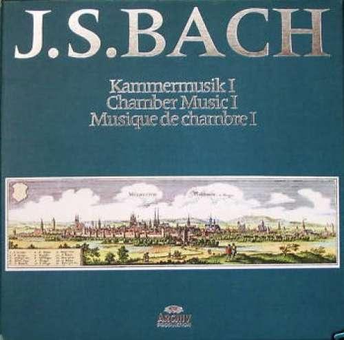 Cover J. S. Bach* - Kammermusik I / Chamber Music I / Musique De Chambre I (7xLP + Box) Schallplatten Ankauf