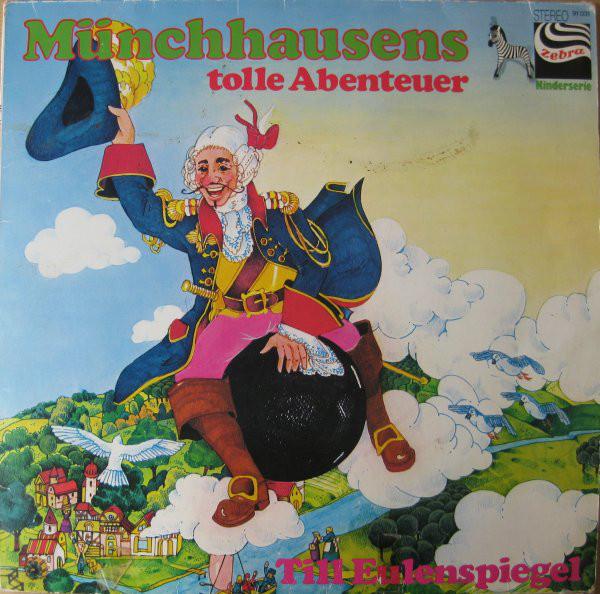 Bild Hieronymus Carl Friedrich von Münchhausen / Dagmar von Kurmin - Münchhausens Tolle Abenteuer / Till Eulenspiegel (LP) Schallplatten Ankauf