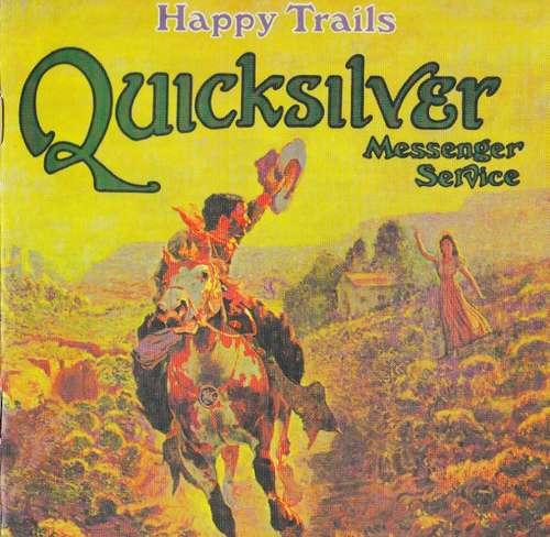 Bild Quicksilver Messenger Service - Happy Trails (CD, Album, RM) Schallplatten Ankauf