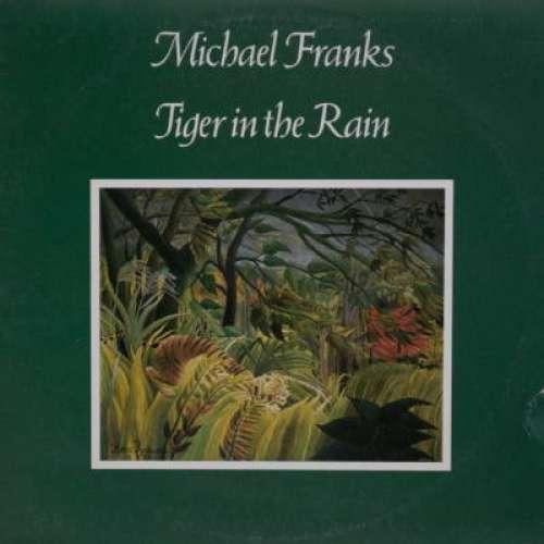 Cover Michael Franks - Tiger In The Rain (LP, Album) Schallplatten Ankauf