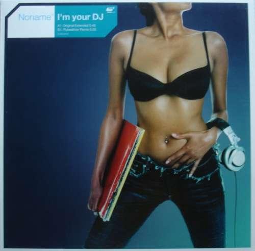 Bild Noname - I'm Your DJ (12, Promo) Schallplatten Ankauf