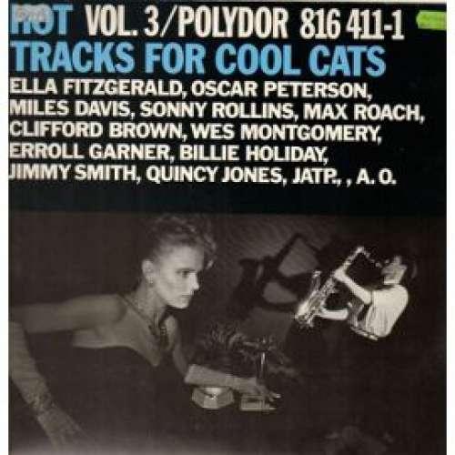 Cover Various - Hot Tracks For Cool Cats Vol. 3 (2xLP, Comp, Gat) Schallplatten Ankauf