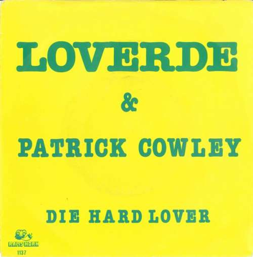 Bild Loverde & Patrick Cowley - Die Hard Lover (7, Single) Schallplatten Ankauf