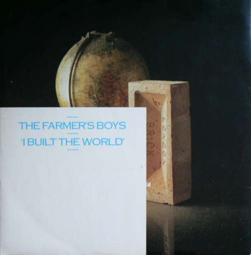 Cover zu The Farmer's Boys - I Built The World (12, Sin) Schallplatten Ankauf