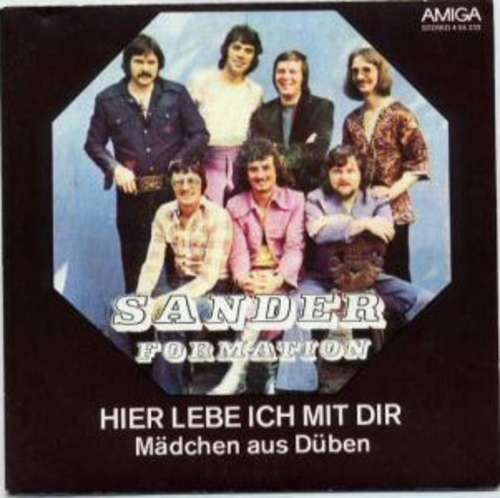 Bild Sander-Formation - Hier Lebe Ich Mit Dir / Mädchen Aus Düben (7, Single) Schallplatten Ankauf
