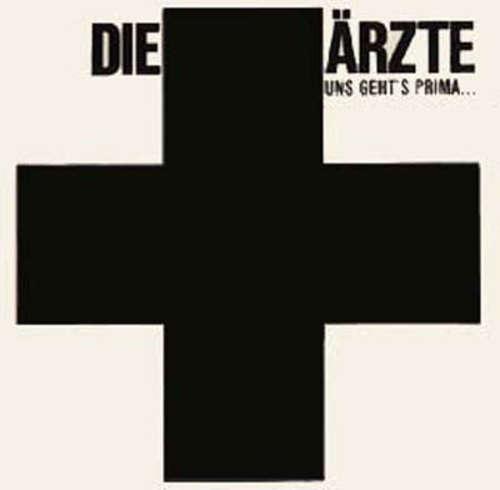 Cover Die Ärzte - Uns Geht's Prima... (12, EP, Bla) Schallplatten Ankauf