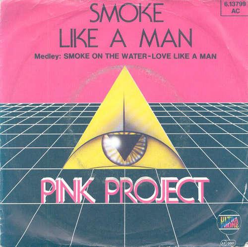 Bild Pink Project - Smoke Like A Man (7, Single) Schallplatten Ankauf