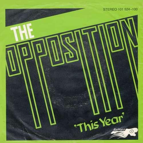 Bild The Opposition* - This Year (7, Single) Schallplatten Ankauf