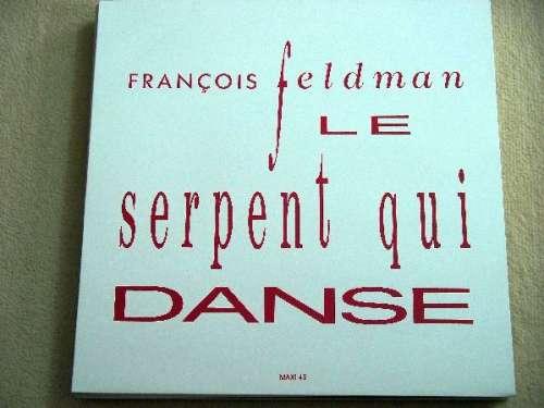 Cover zu François Feldman - Le Serpent Qui Danse (12, Maxi, Promo) Schallplatten Ankauf
