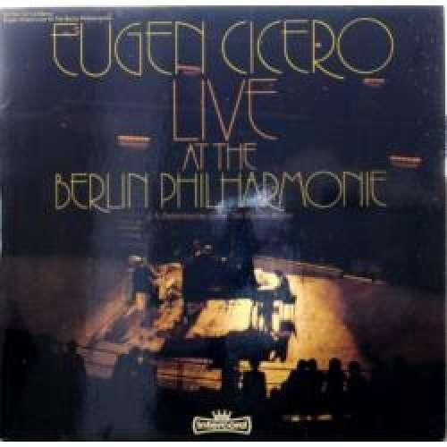 Cover Eugen Cicero - Live At The Berlin Philharmonie (2xLP) Schallplatten Ankauf