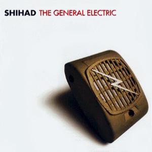 Bild Shihad - The General Electric (CD, Album) Schallplatten Ankauf