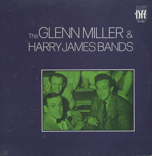 Cover Glenn Miller And Harry James (2) - The Glenn Miller & Harry James Bands (LP, Comp) Schallplatten Ankauf