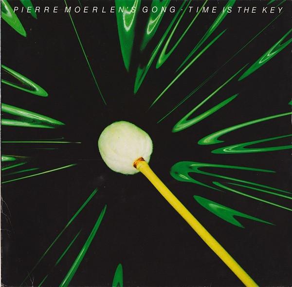 Cover Pierre Moerlen's Gong - Time Is The Key (LP, Album, RP) Schallplatten Ankauf
