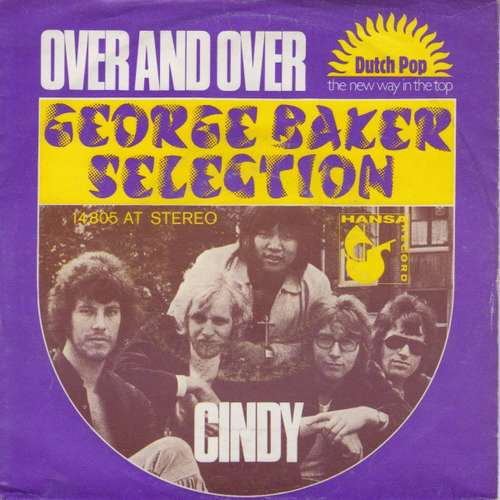 Cover zu George Baker Selection - Over And Over / Cindy (7, Single) Schallplatten Ankauf