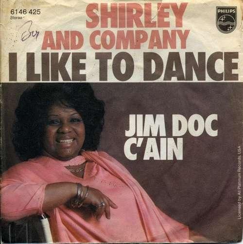 Bild Shirley And Company* - I Like To Dance / Jim Doc C'Ain (7, Single) Schallplatten Ankauf