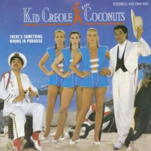 Bild Kid Creole & The Coconuts* - There's Something Wrong In Paradise (7) Schallplatten Ankauf