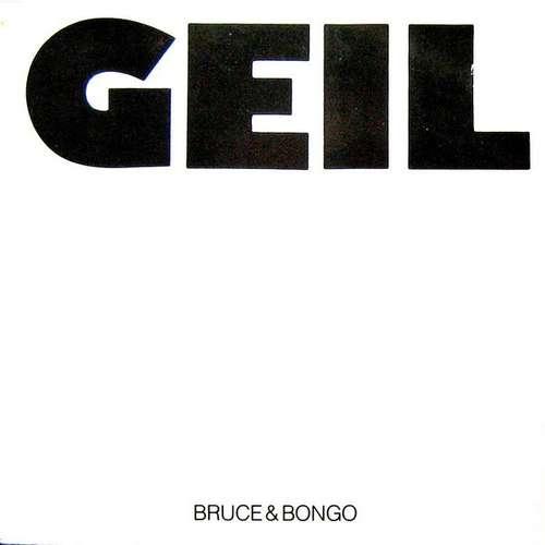 Bild Bruce & Bongo - Geil (12) Schallplatten Ankauf