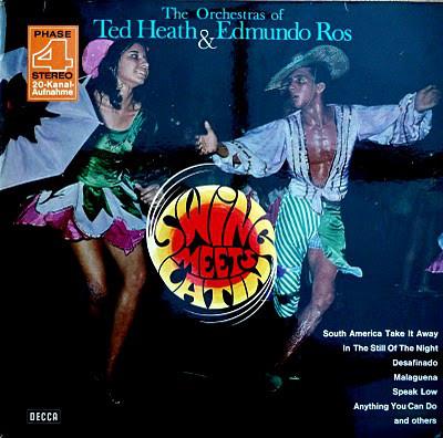 Cover Ted Heath & Edmundo Ros - Swing Meets Latin (LP, Album) Schallplatten Ankauf