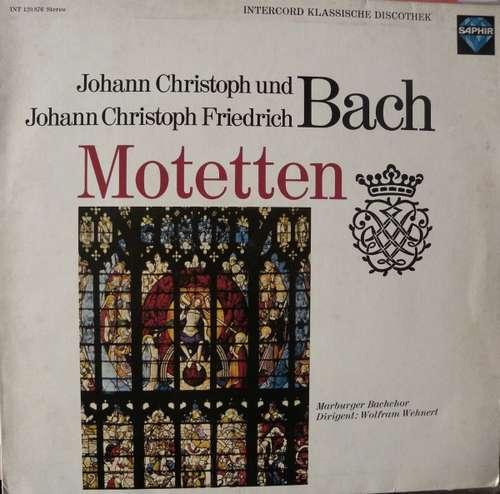 Bild Johann Christoph Bach und Johann Christoph Friedrich Bach - Marburger Bachchor Dirigent : Wolfram Wehnert - Motetten (LP) Schallplatten Ankauf