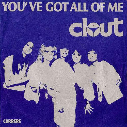 Bild Clout - You've Got All Of Me (7, Single) Schallplatten Ankauf