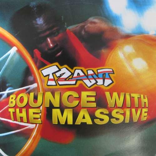 Cover Tzant - Bounce With The Massive (12) Schallplatten Ankauf
