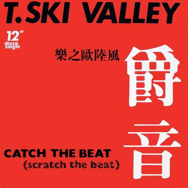 Cover T-Ski Valley - Catch The Beat (Scratch The Beat) (12, Single) Schallplatten Ankauf