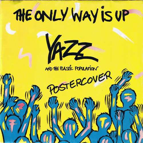 Cover Yazz And The Plastic Population - The Only Way Is Up (7, Single, Pos) Schallplatten Ankauf