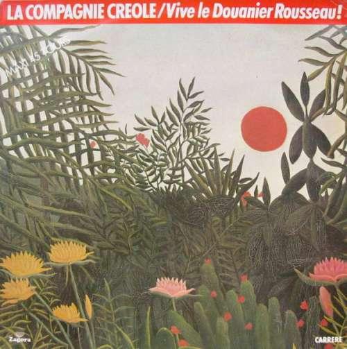 Bild La Compagnie Creole* - Vive Le Douanier Rousseau! (12, Maxi) Schallplatten Ankauf
