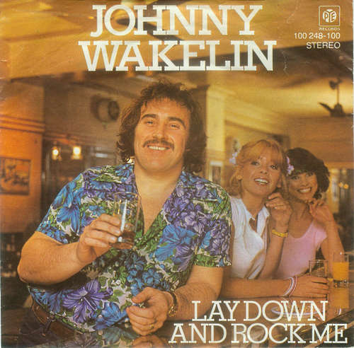 Cover Johnny Wakelin - Lay Down And Rock Me (7, Single) Schallplatten Ankauf