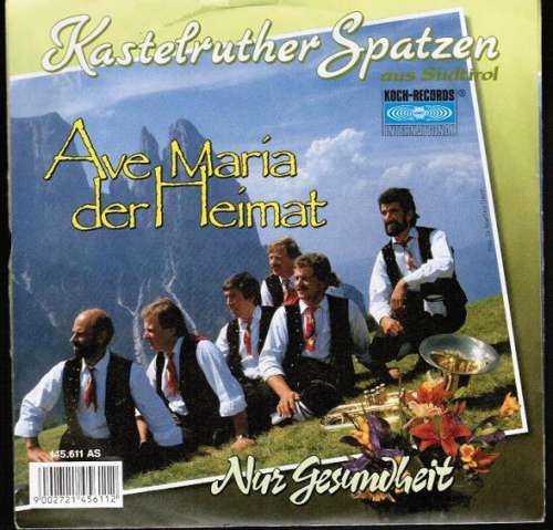 Bild Kastelruther Spatzen - Ave Maria Der Heimat (7, Single) Schallplatten Ankauf