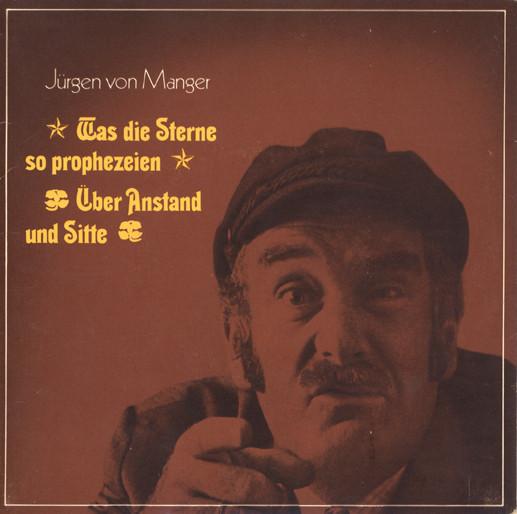 Cover Jürgen von Manger - Was Die Sterne So Prophezeien / Über Anstand Und Sitte (7, Mono) Schallplatten Ankauf