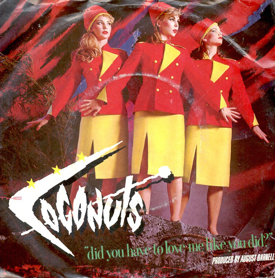 Cover The Coconuts - Did You Have To Love Me Like You Did? (7, Single) Schallplatten Ankauf