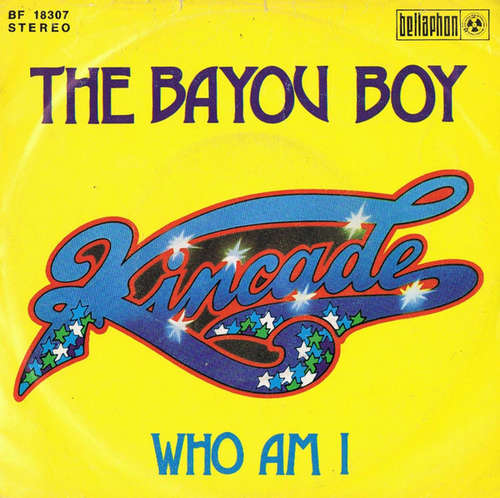 Bild Kincade - The Bayou Boy (7, Single) Schallplatten Ankauf