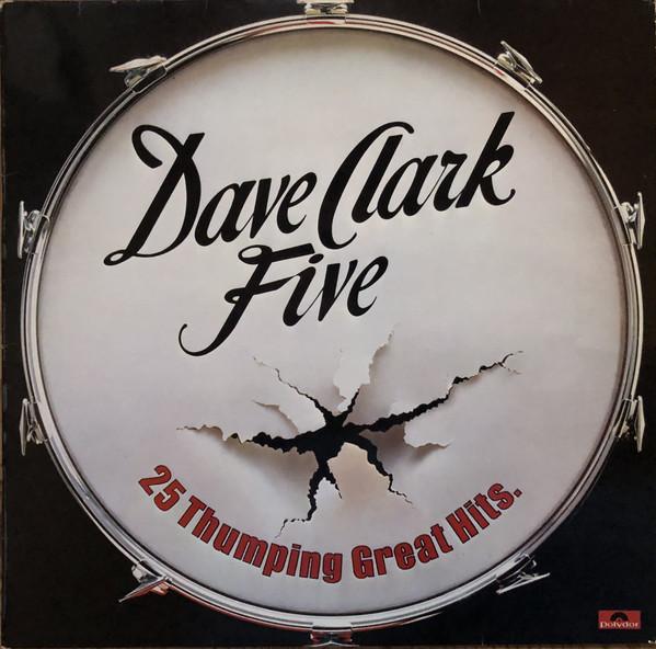 Cover zu Dave Clark Five* - 25 Thumping Great Hits (LP, Comp, Mono) Schallplatten Ankauf