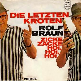 Bild Rolf Braun - Die Letzten Kröten / Zicke-Zacke Hoi, Hoi, Hoi (7, Single, Mono) Schallplatten Ankauf