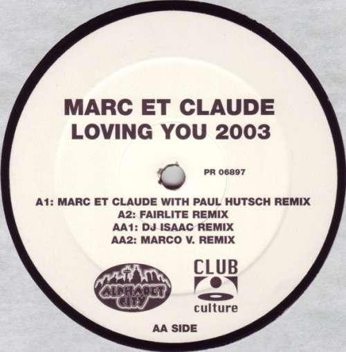 Bild Marc Et Claude - Loving You 2003 (12) Schallplatten Ankauf