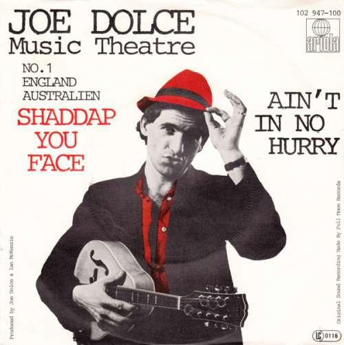 Bild Joe Dolce Music Theatre - Shaddap You Face  (7, Single) Schallplatten Ankauf