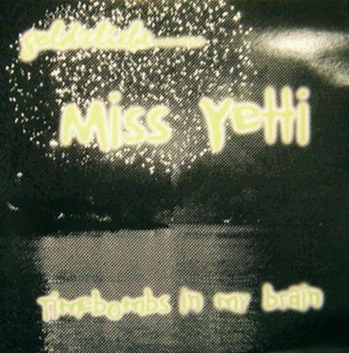 Bild Miss Yetti - Timebombs In My Brain (12) Schallplatten Ankauf