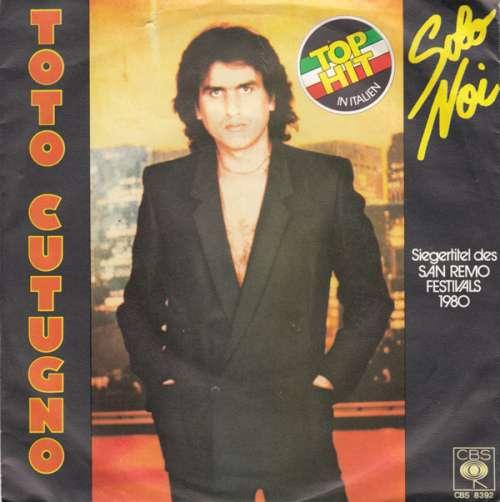 Bild Toto Cutugno - Solo Noi (7) Schallplatten Ankauf