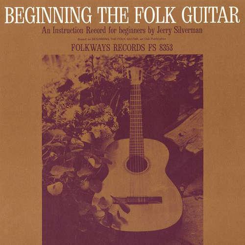 Bild Jerry Silverman - Beginning Folk Guitar: An Instruction Record For Beginners (LP) Schallplatten Ankauf