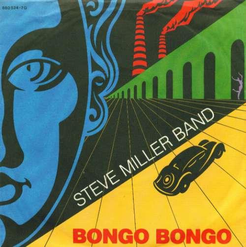 Bild Steve Miller Band - Bongo Bongo (7, Single) Schallplatten Ankauf