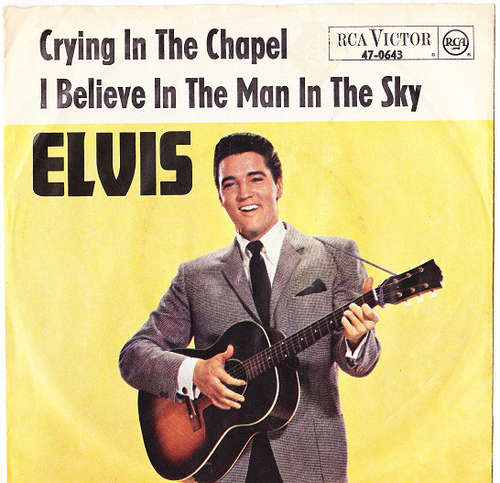 Cover Elvis Presley With The Jordanaires - Crying In The Chapel / I Believe In The Man In The Sky (7, Single) Schallplatten Ankauf